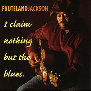 Image for 'I Claim Nothing But The Blues'
