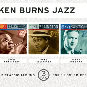 Image for 'Ken Burns Jazz (3 Pak Cube) - Louis Armstrong/ Duke Ellington/ Benny Goodman'