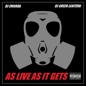 Image for 'As Live as It Gets (2011) [feat. DJ Green Lantern]'