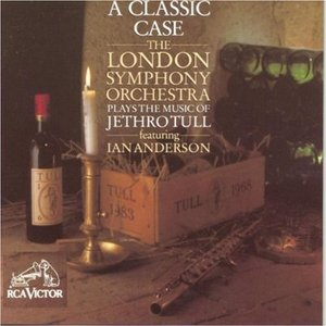Imagen de 'A Classic Case: the London Symphony Orchestra Plays the Music of Jethro Tull (feat. Ian Anderson)'