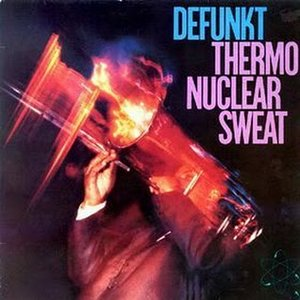 Image for 'Thermonuclear Sweat'