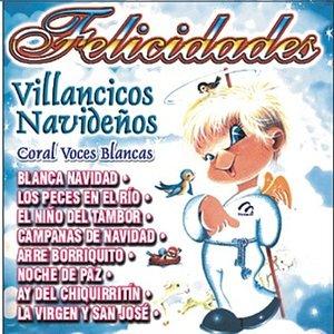Image for 'Villancicos Navideños - Felicidades - Coral Voces Blancas'