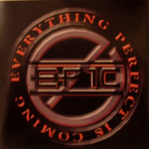 Image for 'EPIC (Everything Perfect is Coming)'