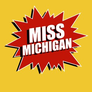 Image for 'Miss Michigan'