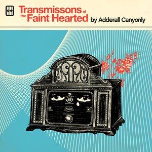 Imagen de 'Transmissions Of The Faint Hearted'