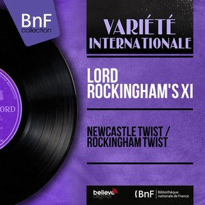 Image for 'Newcastle Twist / Rockingham Twist (Mono Version)'