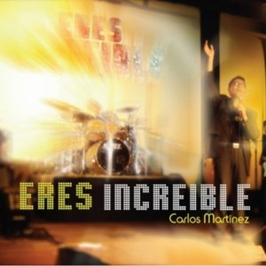 Image for 'Eres Increible'