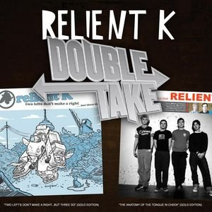 Image for 'Double Take - Relient K'