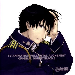 Image for 'FULLMETAL ALCHEMIST ORIGINAL SOUNDTRACK 3'