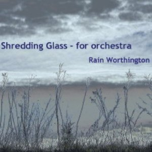 Image for 'Shredding Glass-for orchestra (single)'