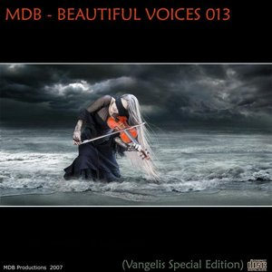 Image for 'BEAUTIFUL VOICES 013 (VANGELIS SPECIAL EDITION)'