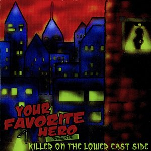 Image for 'Killer On the Lower East Side'