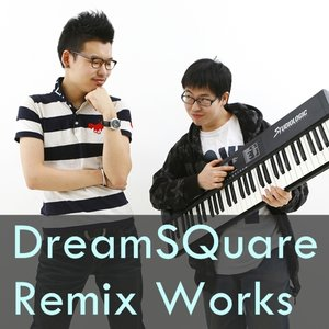 Image for 'DreamSQuare Remix Works'