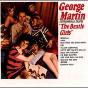 Image for 'George Martin Instrumentally Salutes the Beatle Girls'