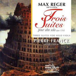 Image for 'Reger : Trois suites pour alto seul, Op. 131 d'