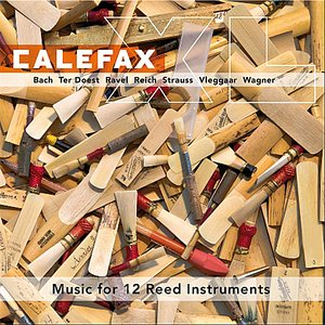 Image for 'CalefaXL, Music for 12 Reed Instruments'