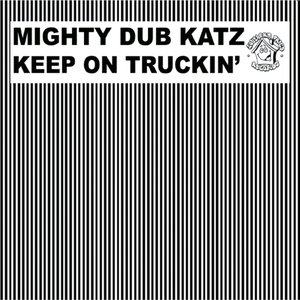 Image for 'Keep On Truckin''