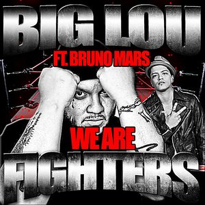 Image for 'We Are Fighters (feat. Bruno Mars)'