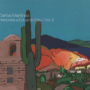Image for 'Carlos Martinez interpreta Eduardo Falu, Vol. 2'