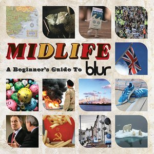 Image for 'Midlife: A Beginners Guide To Blur'