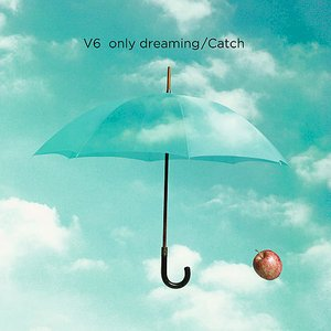 Image for 'only dreaming/Catch'
