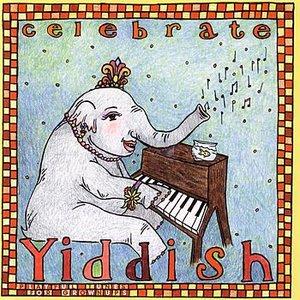 Image for 'Celebrate Yiddish'