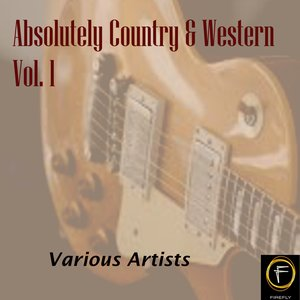 Image for 'Absolutely Country & Western, Vol. 1'