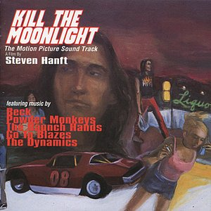 Image for 'Kill the Moonlight (The Motion Picture Soundtrack)'