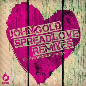 Image for 'Spread Love (Remixes)'