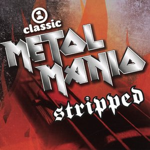 Image for 'VH1 Classic Metal Mania: Stripped'