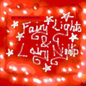 Image for 'Fairy Lights & Lairy Nights'