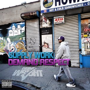 Image for 'Supply Work, Demand Respect'