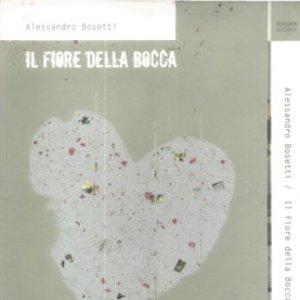 Image for 'Il Fiore Della Bocca'