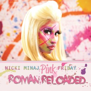 """Pink Friday ... Roman Reloaded""的封面"