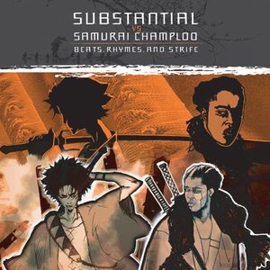 Image pour 'Substantial vs Samurai Champloo: Beats, Rhymes & Strife'
