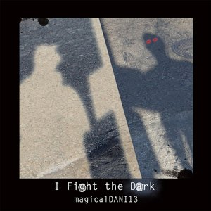 Imagen de 'I Fight the Dark'