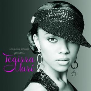 Image for 'Roc-A-Fella Records PresentsTeairra Mari'