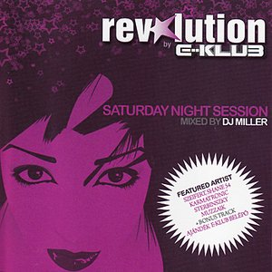 Image for 'Saturday Night Session : Mixed by DJ Miller'