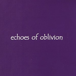 Image for 'Echoes of Oblivion'