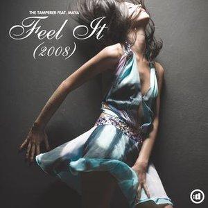 Image for 'Feel It (2008) (feat. Maya) (Get Far & Farolfi aka Deelay Radio Version)'