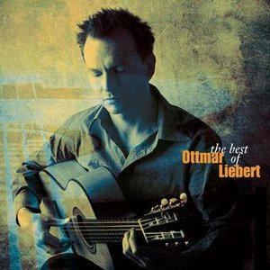 Image for 'The Best Of Ottmar Liebert'