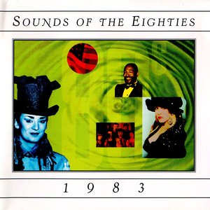 Image for 'Sounds of the Eighties: 1983'