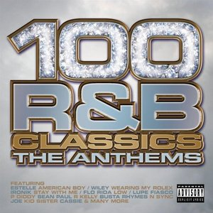 Image for '100 R&B Classics: The Anthems'