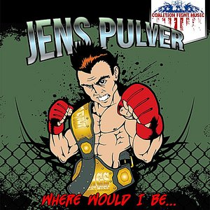 Image for 'Where Would I Be (Jens Pulver Mix)'