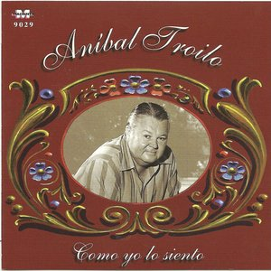 Image for 'Anibal Troilo - Como yo lo siento'