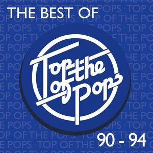 Image for 'The Best Of Top Of The Pops 1990-1994'