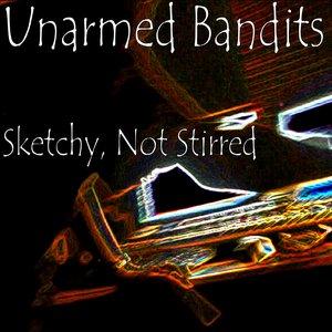 Bild för 'Unarmed Bandits'