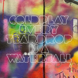Image for 'Every Teardrop Is a Waterfall'