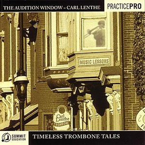 Image for 'Audition Window: Timeless Trombone Tales'