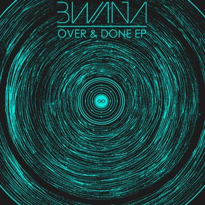 Image for 'IM007 - Bwana - Over & Done EP'